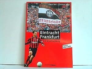 Eintracht Frankfurt. Die Bruchlandung. Saison 2001/2002: Veit, Klaus
