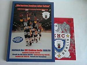 Die besten Zweiten aller Zeiten. Jahrbuch des EHC Eisbären Berlin 1998/99. Komplette ...