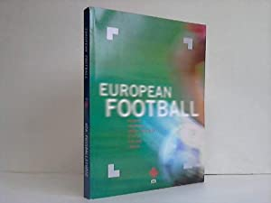 European Football. France, Germany, Great Britain, Italy, Poland, Spain / UFA Fussballstudie. ...