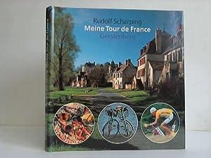 Meine Tour de France. 25 Touren und Etappen zum Nachradeln auf der Spur des längsten, hä...