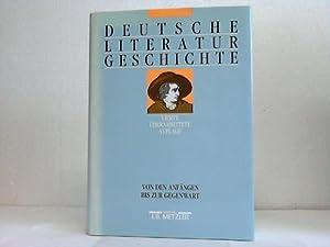 Deutsche Literatur-Geschichte. Von den Anfängen bis zur: Beutin, Wolfgang /