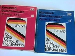 Kursbuch. Gesamtausgabe. Winter 1984/85 und Sommer 1985 in 2 Bänden: Deutsche Bundesbahn ...