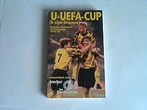 U-U-EFA-Cup und Liga-Dramen. BV Borussia Dortmund im Erfolgsjahr 1992: Homann, Ulrich [Red.]