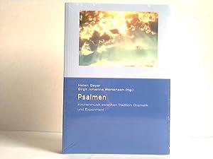 Psalmen. Kirchenmusik zwischen Tradition, Dramatik und Experiment: Geyer, Helen / Wertenson, Birgit...