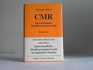 CMR. Internationales Strassentransportrecht. Kommentar: Herber, Rolf/Piper, Henning