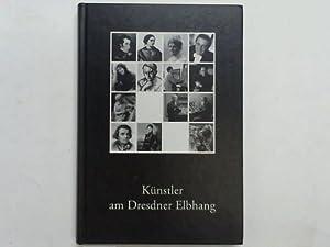 Künstler am Dresdner Elbhang. Erster Band: Ortsverein Loschwitz-Wachwitz e.V. u.a. (Hrsg.)