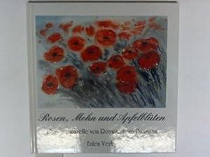 Rosen, Mohn und Apfelblüten. 22 Blumenaquarelle zu: Baumann, Roswita Ilona