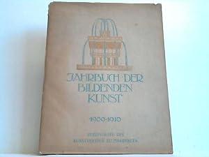 Jahrbuch der Bildenden Kunst 1909/10: Pastor, Willy (Hrsg.)
