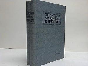 Handbuch der Kunstgeschichte. 2 Bände: Springer, Anton