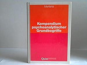 Kompendium psychoanalytischer Grundbegriffe: Mertens, Wolfgang