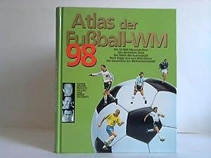 Atlas der Fußball-WM '98 - Die Stars,: Editorial SOL 90