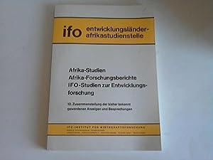 Afrika-Studien. Afrika-Forschungsberichte. IFO-Studien zur Entwicklungsforschung. 10. ...