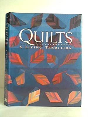 Quilts - A living tradition: Shaw, Robert