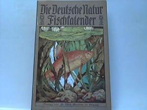 Fischkalender. 1. Teil: Fische unserer Flüsse und Seen: Fechner, Hanns / Paeske, Carl
