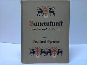 Bauernkunst, ihre Art und ihr Sinn. Grundlinien einer Geschichte der unpersönlichen Kunst: ...