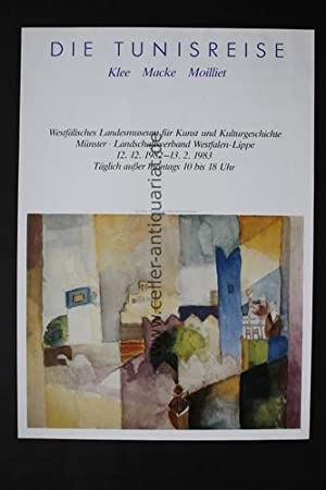 Die Tunisreise: Klee/Macke/Moillet