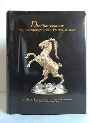 Die Silberkammer der Landgrafen von Hessen-Kassel: Schütte, Rudolf-Alexander
