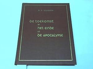 De Toekomst En Het Einde Uit De Apocalypse: Glycola, D. D.
