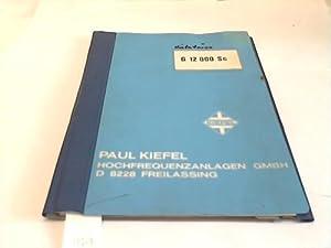 Bedienungsanleitung zum HF-Schweißgenerator FIXUS G 12 000 Sc 3 x 380 V St.-Spg. 220 V 30 Hz:...