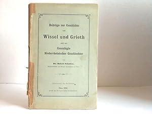 Beiträge zur Geschichte von Wissel und Grieth und zur Genealogie Niederrheinischer ...
