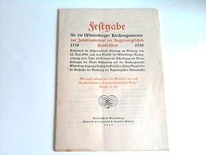 Festgabe für die Wittenberger Kirchengemeinde zur Jubiläumsfeier der Augusburgischen ...