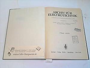 Archiv für Elektrotechnik. 57. Band. 2 Jahrgänge in einem: Bader/Dosse/Fischer/Hannakam/...
