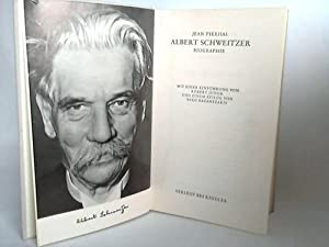 Albert Schweitzer. Biographie