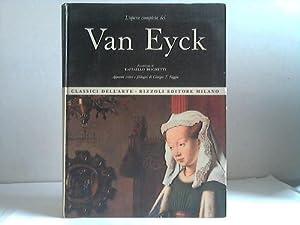 L'opera completa dei Van Eyck: Brignetti, Raffaello /