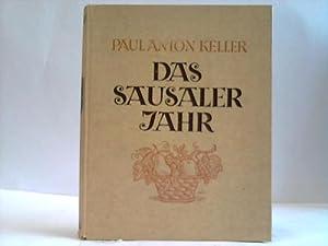 Das Sausaler Jahr: Sausal/Österreich - Keller, Paul Anton