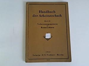 Verbrennungsmotoren für Baumaschinen: Dodt / Ritterbusch / Rutz / Siebel u. a.