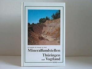 Mineralfundstellen. Thüringen und Vogtland. Beschreibung von 51: Vollstädt, Heiner /