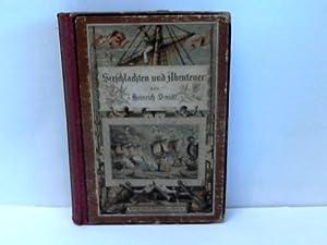 Seeschlachten und Abenteuer berühmter Seehelden. Ein Buch der Admirale. Der deutschen Jugend ...
