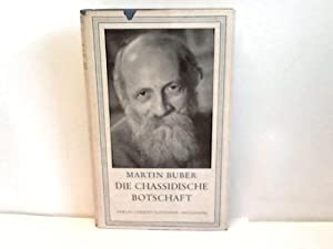 Die chassidische Botschaft: Buber, Martin
