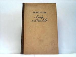 Briefe aus dem Feld: Marc, Franz