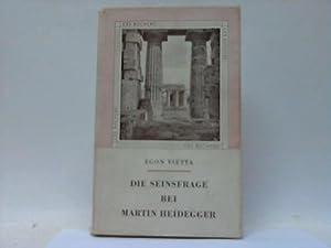 Die Seinsfrage bei Martin Heidegger: Vietta, Egon