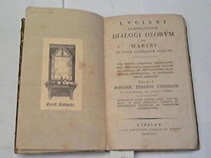 Luciani Samosatensis Dialogi Deorum et Marini in usum Scholarum Selecti: Lehmann, Johann. Theoph.