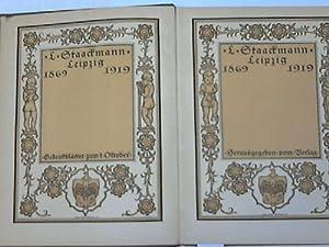 L. Staackmann, Leipzig 1869 - 1919. Gedenkblätter zum 1. Oktober. Firmenschrift zum 50jährigen ...
