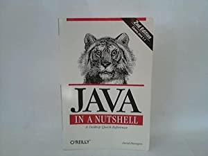 Java in a Nutshell. A Desktop Quick Reference
