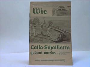 Wie Lallo-Schalliotta gebaut wurde: Goede, F.