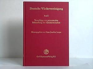 Vorschläge zur prozessualen Behandlung der Kleinkriminalität: Lampe, Ernst-Joachim [Hrsg.]
