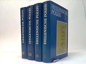 Hellenische Poleis. Krise-Wandlung-Wirkung. 4 Bände: Welskopf, Elisabeth Cahrlotte (Hrsg.)
