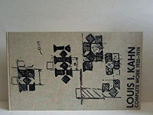 Louis I. Kahn. Complete work 1935-1974: Ronner, Heinz / Jhaveri, Sharad