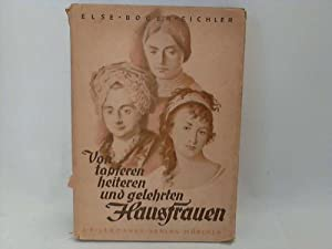 Von tapferen, heiteren und gelehrten Hausfrauen: Boger-Eichler, Else