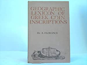 Geographic Lexicon of the Greek Coin Inscriptions: Florance, A.