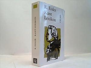 Kant Lexikon. Nachschlagewerk zu Kants sämtlichen Schriften, Briefen und handschriftlichem ...