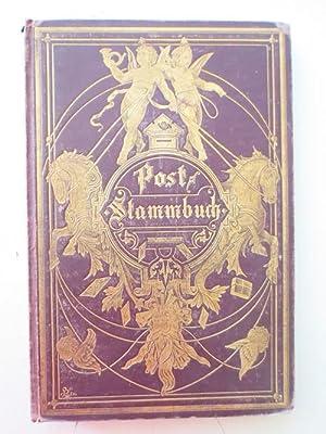 Poststammbuch. Eine Sammlung von Liedern und Gedichten, Aufsätzen und Schilderungen gewidmet ...