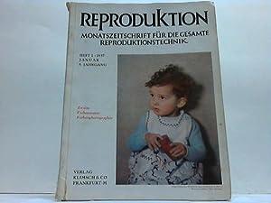 Monatszeitschrift für die gesamte Reproduktionstechnik: Reproduktion