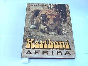 Karibuni Afrika. Über das Leben afrikanischer Tiere: Hagen, Horst
