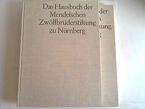 Das Hausbuch der Mendelschen Zwölfbrüderstiftung zu Nürnberg. Deutsche ...