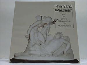 Rheinland Westfalen und die Berliner Bildhauerschule des: Bloch, Peter (Hrsg.)